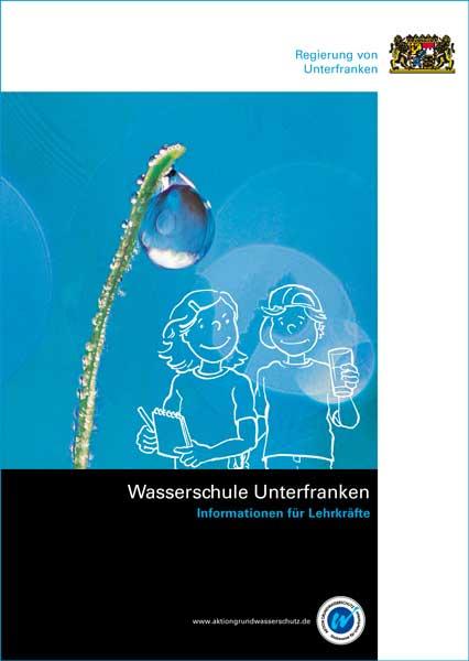 Lehrerheft der Wasserschule Unterfranken