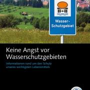 """Titelseite der Broschüre """"Keine Angst vor Wasserschutzgebieten"""""""