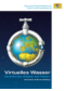 """Broschüre """"Virtuelles Wasser – verstecktes Wasser auf Reisen"""""""