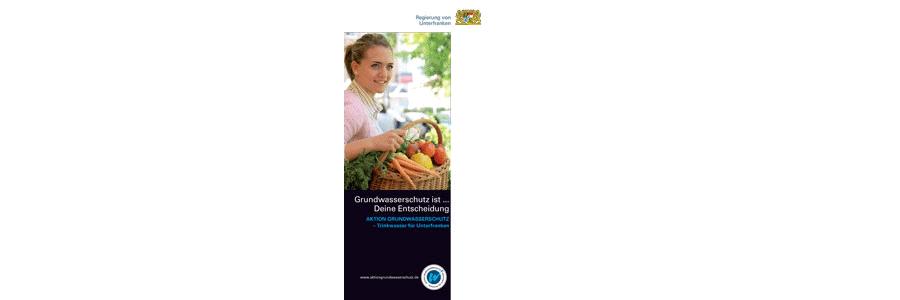 """Faltblatt für Verbraucher """"Grundwasserschutz ist… Deine Entscheidung!"""""""